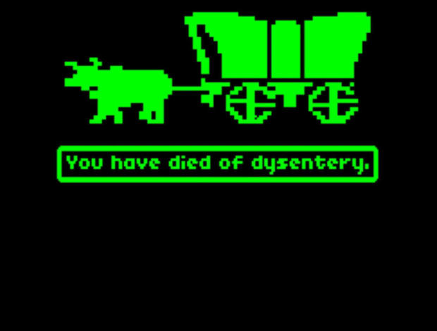 Image result for you have died from dysentery